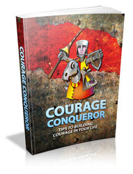 Courage Conqueror