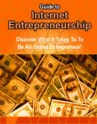 Guide To Internet Entrepreneurship