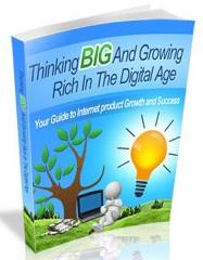 Think Big and Grow Rich in the Digital Age