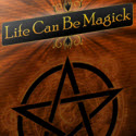 Life Can Be Magick